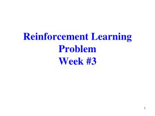 Reinforcement Learning Problem Week #3