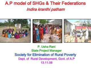 A.P model of SHGs & Their Federations Indira kranthi patham
