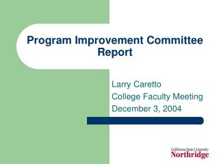 Program Improvement Committee Report