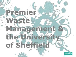 Premier Waste Management & the University of Sheffield