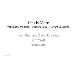 Less is More Probabilistic Model for Retrieving Fewer Relevant Docuemtns