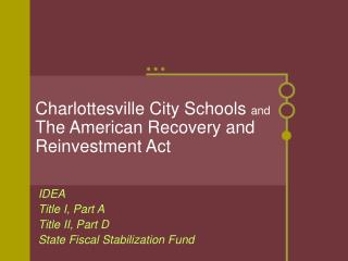 Charlottesville City Schools  and The American Recovery and Reinvestment Act
