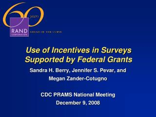 Use of Incentives in Surveys Supported by Federal Grants