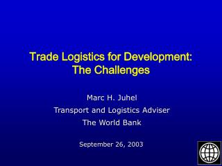 Trade Logistics for Development:  The Challenges