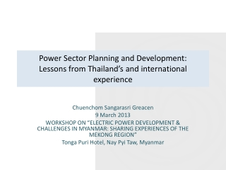 Power Sector Planning and Development: Lessons from Thailand's and international experience