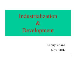 Industrialization & Development