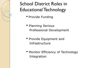 School District Roles in  Educational Technology