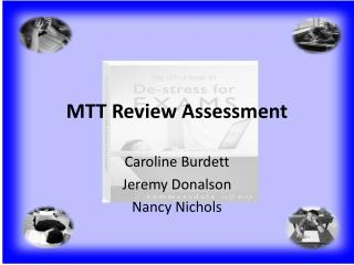 MTT Review Assessment