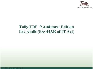 Tally.ERP  9 Auditors' Edition Tax Audit (Sec 44AB of IT Act)