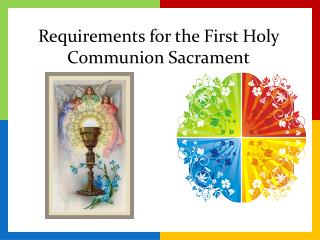 Requirements for the First Holy Communion Sacrament