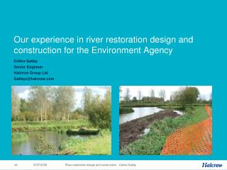 Our experience in river restoration design and construction for the Environment Agency