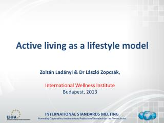 Active living as a lifestyle model
