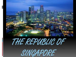 the Republic of Singapore