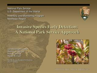 Invasive Species Early Detection: A National Park Service Approach