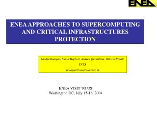 ENEA APPROACHES TO SUPERCOMPUTING AND CRITICAL INFRASTRUCTURES PROTECTION