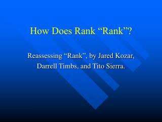 "How Does Rank ""Rank""?"