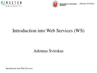 Introduction into Web Services (WS)