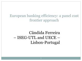 European banking efficiency: a panel cost frontier approach