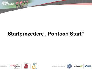 "Startprozedere ""Pontoon Start"""
