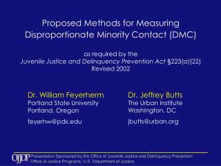 Proposed Methods for Measuring  Disproportionate Minority Contact (DMC)