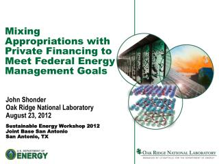 Mixing Appropriations with Private Financing to Meet Federal Energy Management Goals