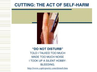 CUTTING: THE ACT OF SELF-HARM