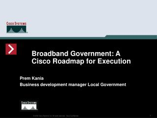 Broadband Government: A Cisco Roadmap for Execution
