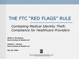 "THE FTC ""RED FLAGS"" RULE"