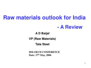 Raw materials outlook for India