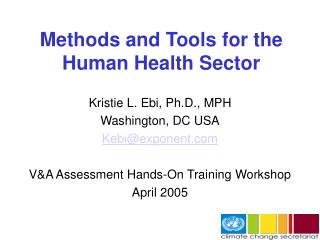 Methods and Tools for the Human Health Sector