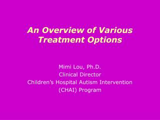 An Overview of Various Treatment Options