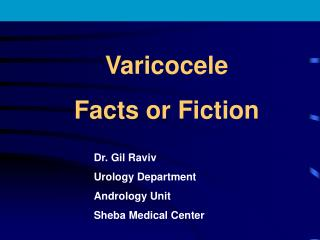 Varicocele Facts or Fiction