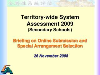 Territory-wide System Assessment 2009 (Secondary Schools)
