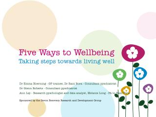 Five Ways to Wellbeing Taking steps towards living well