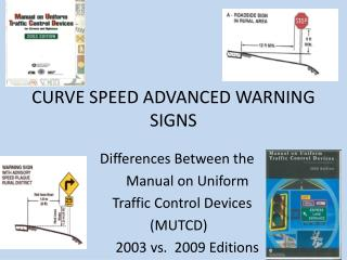 CURVE SPEED ADVANCED WARNING SIGNS