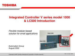 Integrated Controller V series model 1000 & LC500 Introduction