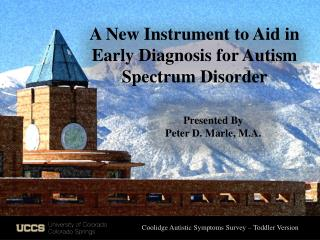 A New Instrument to Aid in Early Diagnosis for Autism Spectrum Disorder