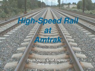 High-Speed Rail at Amtrak