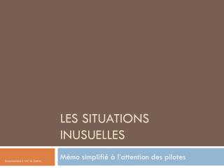 Les situations inusuelles