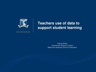 Teachers use of data to support student learning