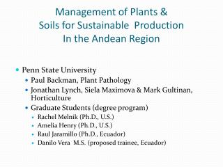 Management of Plants & Soils for Sustainable  Production In the Andean Region