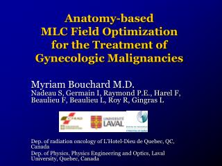 Anatomy-based  MLC Field Optimization  for the Treatment of  Gynecologic Malignancies