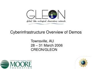 Cyberinfrastructure Overview of Demos