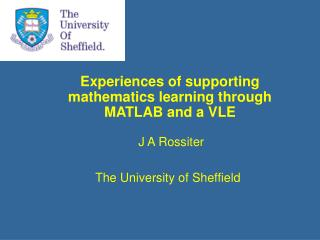 Experiences of supporting mathematics learning through MATLAB and a VLE