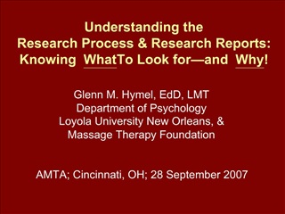 Understanding the  Research Process  Research Reports:  Knowing What To Look for and Why
