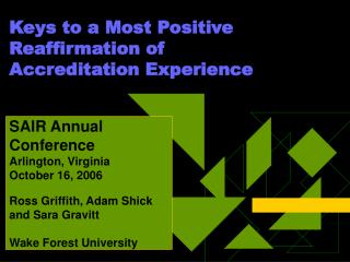 Keys to a Most Positive Reaffirmation of Accreditation Experience