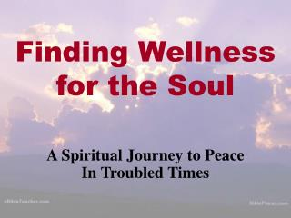 Finding Wellness  for the Soul