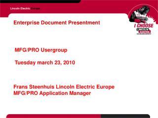 Enterprise Document Presentment
