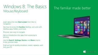 Windows 8: The Basics Mouse/Keyboard