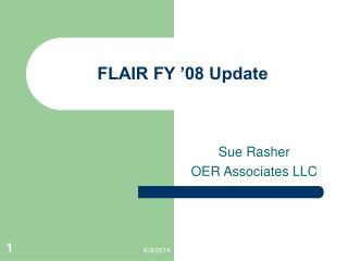 FLAIR FY  08 Update